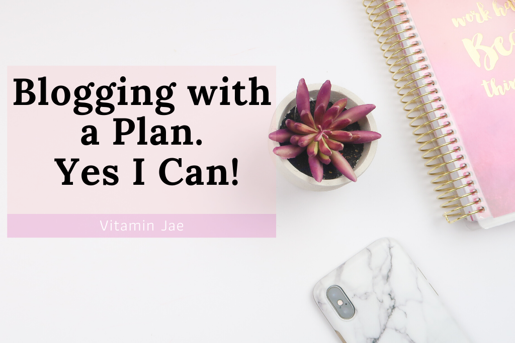 Blog with a plan