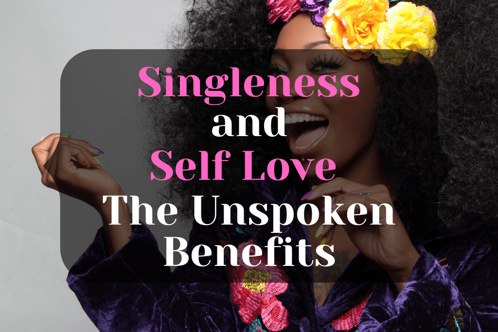 singleness and self love